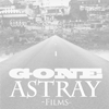 GONE ASTRAY films